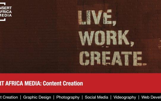 INSERT AFRICA MEDIA: Content Creation